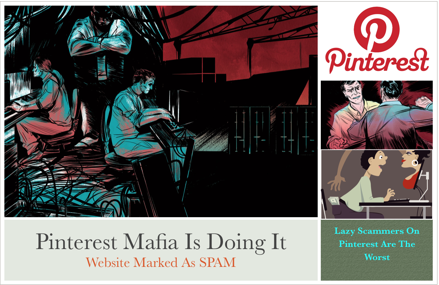 Pinterest Mafia and Scammers getting your site blocked